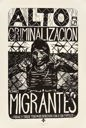 Image of Alto a la Criminalizacion de Migrantes (Stop the Criminalization of Migrants)